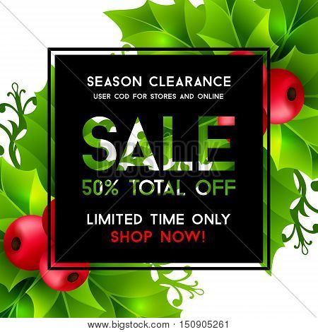 Christmas sale background with holly leaves, red holly berries and ornamental snowflakes. Winter holiday poster with decorations and sale text. Vector illustration.