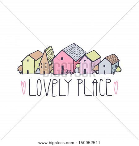 Cute naive house multicolored background. Pastel colors. Lovely place text and hearts (handwritten).