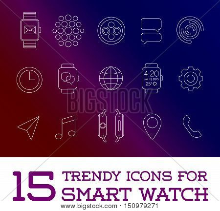 15 Fresh Smart Watch Trendy Icons, Eps 10