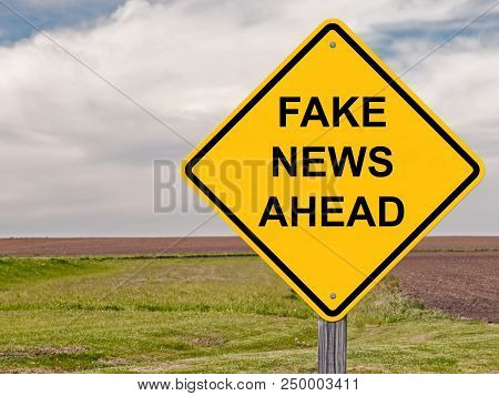 Fake News Ahead Caution Sign Warning Concept