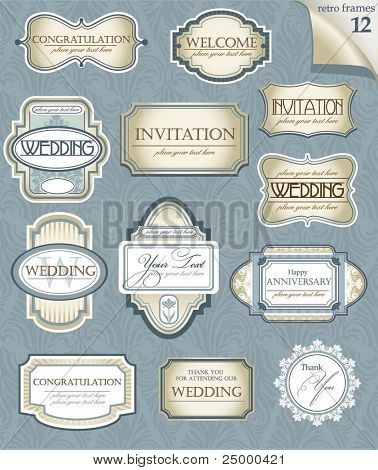Set of  vector frames for Wedding or Anniversary. Perfect for classical invitation or announcement cards.