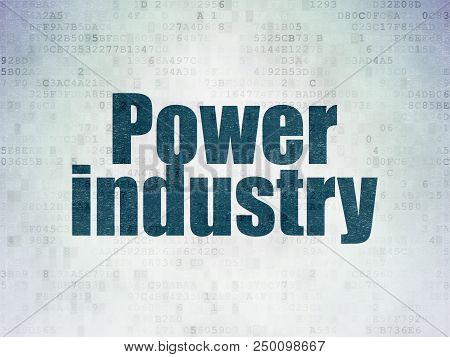 Manufacuring Concept: Painted Blue Word Power Industry On Digital Data Paper Background