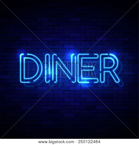 Diner Neon Sign On The Brick Wall. Vector Illustration