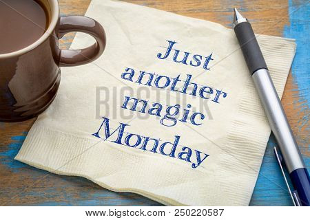 Just another magic Monday note - handwriting on a napkin with coffee
