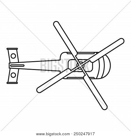 Top View Helicopter Icon. Outline Top View Helicopter Vector Icon For Web Design Isolated On White B