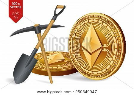 Ethereum Mining Concept. 3d Isometric Physical Bit Coin With Pickaxe And Shovel. Digital Currency. C