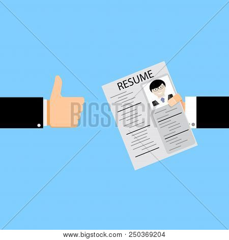 Applicant Is Hired. Hand With Resume And Employer Hands Thumb Up. Vector Illustration
