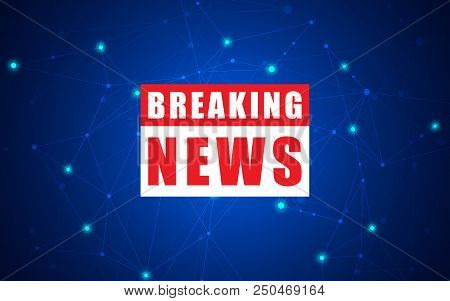 News Background, Breaking News. Breaking News Modern Concept