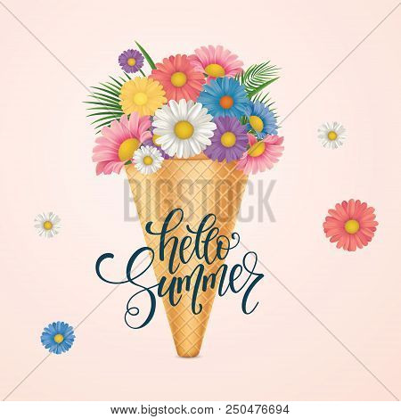 Ice Cream With Flowers. Hello Summer Lettering. Vector Illustration Eps10.