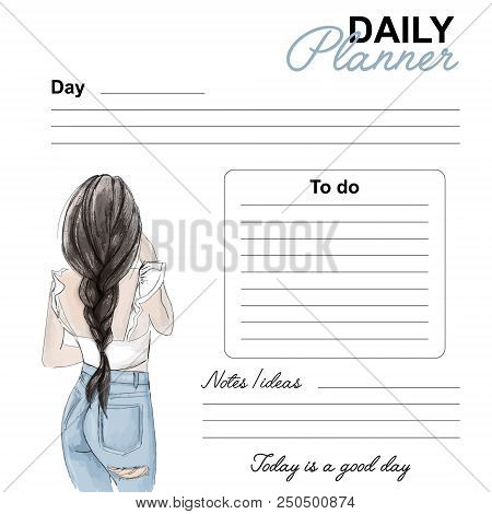 Daily Planner Fashion Design. Date Day List Vector Page. Daily Template With Woman Watercolor Drawin