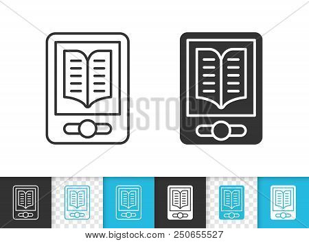 Ebook Black Linear And Silhouette Icons. Thin Line Sign Of Electronic Reader. Tablet Outline Pictogr