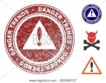 Danger Trends Warning Grunge Round Stamp With Warning Icon. Vector Red Seal With Scratched Surface F