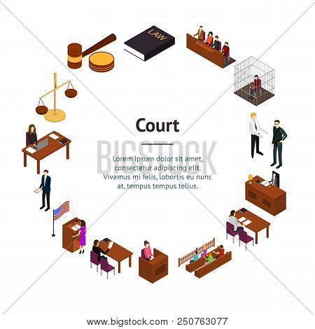 Court Session Law And Justice Concept Banner Card Circle 3d Isometric View Include Of Judge, Lawyer,