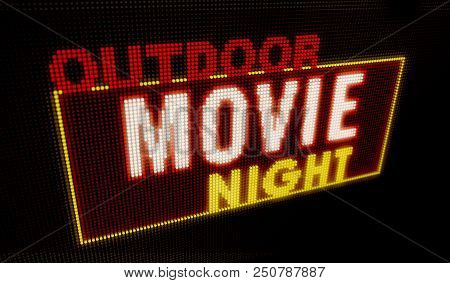 Outdoor Movie Night Retro Intro Illuminated Letters On Big Neon Display With Large Pixels. Bright Li