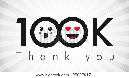 Thank You 100 000 Followers Logotype. Congratulating Black And White Colours Networking Thanks, Net