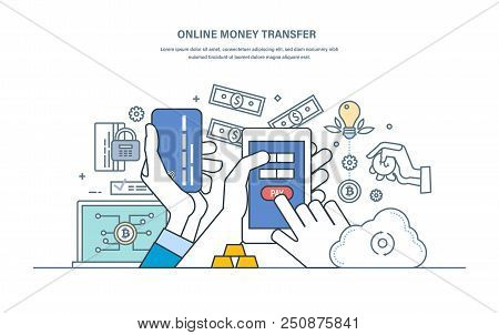 Online Money Transfer, Guarantee Of Transaction Security. Monetary Operations, Protection Transfers,