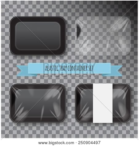 Set Of Black Rectangle Styrofoam Plastic Food Tray Container. Vector Mock Up Template For Your Desig