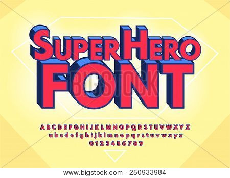 Superhero Abstract Font And Alphabet With Numbers. Colorful Comics Retro Typeface. Vector Illustrati