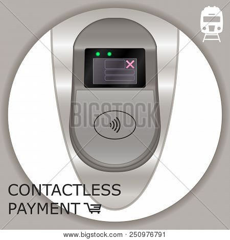 Airport, Metro, Subway Ticket Terminal For Wireless Payments. Rfid. Pay By Card For Transport Paymen