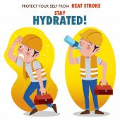 Protect yourself from heat stroke, Stay hydrated. Illustration of a construction worker overheating and drinking water from a bottle. poster