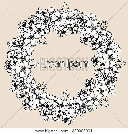 Apple Flowers Wreath. Hand Drawn Ink Monochrome Round Frame, Lorem Ipsum Art Design Stock Vector Ill