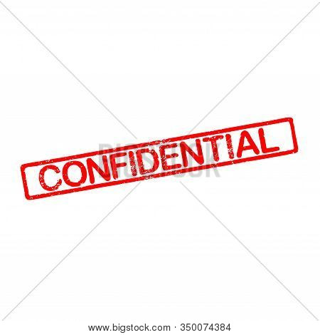 Rubber Stamp With Text Confidential With A White Background