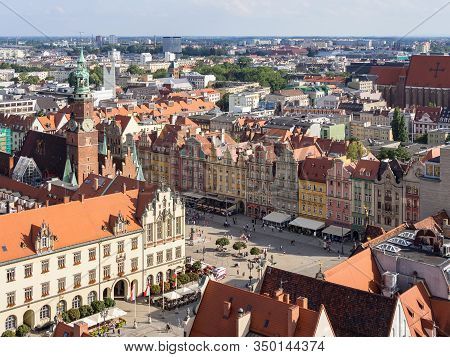 Wroclaw, Poland - August 14, 2017: Aerial View Of Rynek Market Square In Wroclaw With Townhall Build