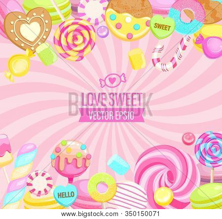 Love Sweet Shop Logo, With Many Sweets And Place For Text. Sunburst Background With Candy, Macaroon,