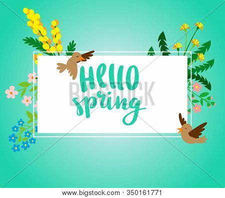 Hello Spring Square Banner With Spring Flowers And Birds Vector Illustration. Card For Spring Season