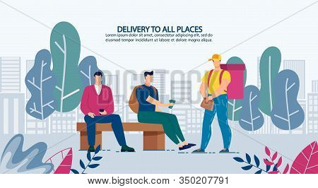 Delivery Anytime To Anywhere Advertising Banner. People Having Snack On Break Purchase Fastfood On P