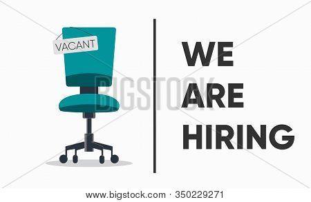 We Are Hiring, Banner Concept, Vacant Position. Business Hiring And Recruiting Concept. Empty Office