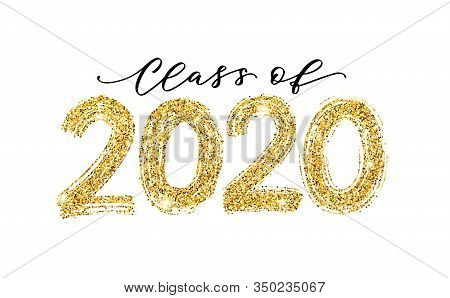Class Of 2020. Modern Calligraphy. Hand Drawn Brush Lettering Logo. Graduate Design Yearbook. Vector