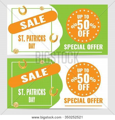Set Of Gorizontal Coupons For Saint Patricks Day Offer Banner With Gold Coins, Horseshoe And Clover.
