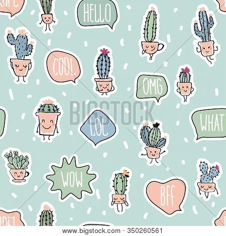 Modern Seamless Pattern With Cacti In Trendy Muted Colors. Happy Kawaii Cacti And Words In The Bubbl