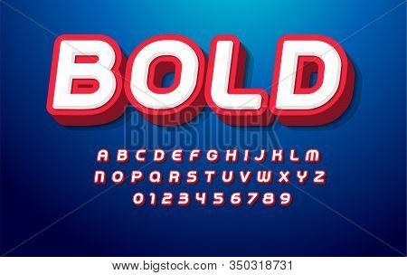 3d Bold Alphabet. Pop Art Font, Heavy Type For Modern Super Hero Monogram, Prize Logo, Comic Graphic