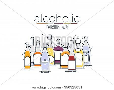 Collection Alcoholic Drinks. Alcohol Bottles Stand In Row. White Background. Illustration Isolated.