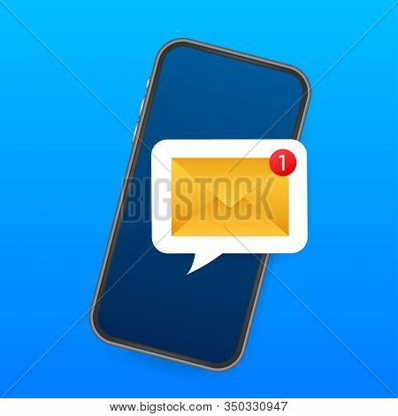 Email Notification Concept. New Email On The Smart Phone Screen. Vector Stock Illustration.