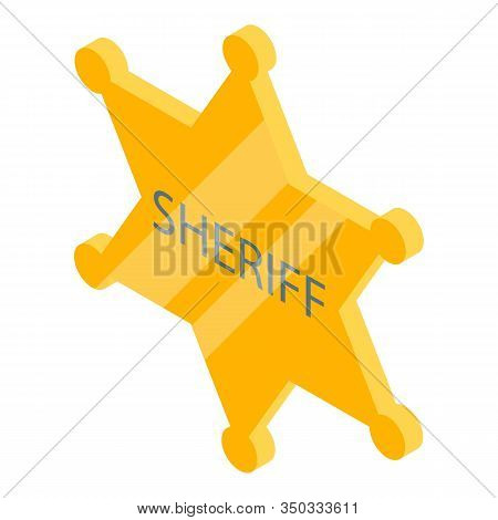 Sheriff Gold Star Icon. Isometric Of Sheriff Gold Star Vector Icon For Web Design Isolated On White