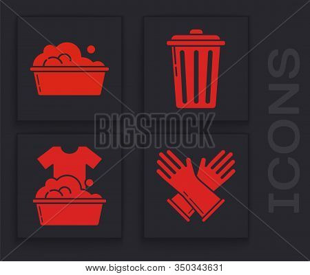 Set Rubber Gloves , Plastic Basin With Soap Suds , Trash Can And Plastic Basin With Soap Suds Icon.