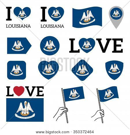 Flag Of The State Of Louisiana Usa. Set Of Vector Flags Of Various Shapes. I Love Louisiana. Eps Ill