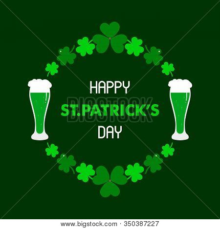 Happy St Patricks Day Cartoon Round Frame, Greeting Card With Green Beer And Clover, Shamrock Leaves