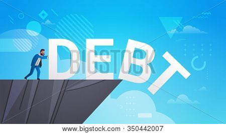 Businessman Pushing Debt In Abyss Freedom Finance Crisis Concept Horizontal Full Length Vector Illus