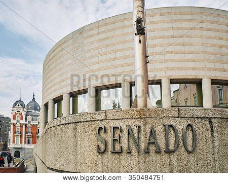 Madrid, Spain - February 11, 2020. Spanish Senate Building. View From Calle De Bailen Street. Madrid