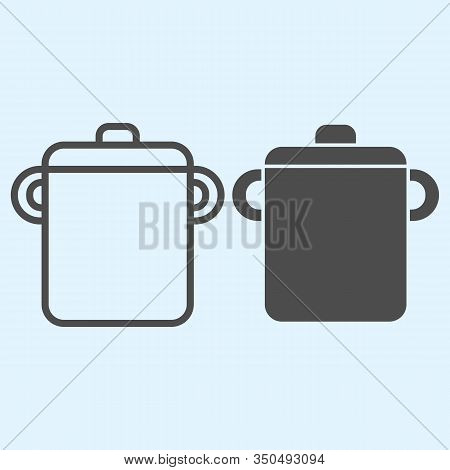 Pot Line And Solid Icon. Saucepan For Brewing Food. Home-style Kitchen Vector Design Concept, Outlin