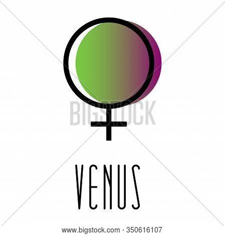 Planet Symbol, Sign Of Venus. Symbol Illustration Of Astrology Planet - Venus. Zodiac And Astrology