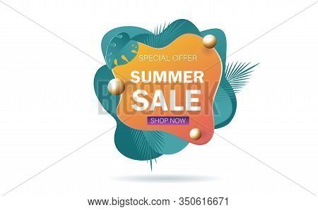 Summer sale banner template. Liquid summer bubble with tropic leaf. Tropical summer background and summer backdrop. Promo badge for seasonal offer, summer promotion, summer advertising. Vector summer set background.