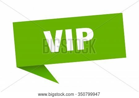 Vip Speech Bubble. Vip Sign. Vip Banner
