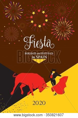 Spain fiestas Bullfighting abstract poster 2020 Spanish San Fermin Festivals, firework banner invitation. Running bulls main attraction famous celebration invate Pamplona fiesta logo Bullfight matador Corrida arena sanfermin isolated invitation flamenco s