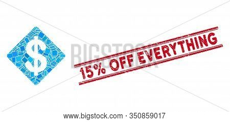 Mosaic Dollar Rhombus Pictogram And Red 15 Percent Off Everything Stamp Between Double Parallel Line
