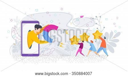 Attract Positive Reviews. Man From Tablet Screen Magnet Attracts People With Yellow Stars In His Han